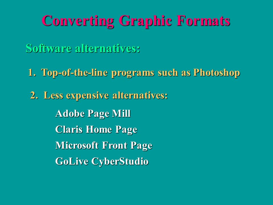 Converting Graphic Formats Software alternatives: 1.