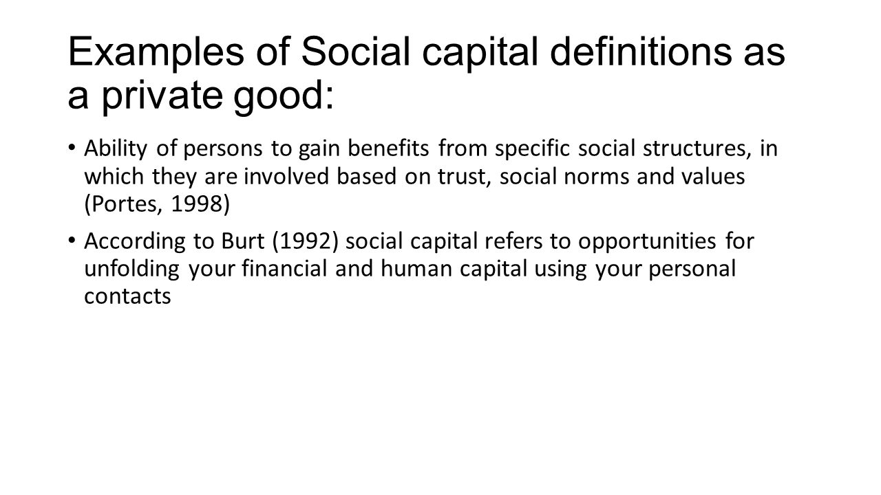 Twofold Nature Of Social Capital Opportunities And Difficulties For