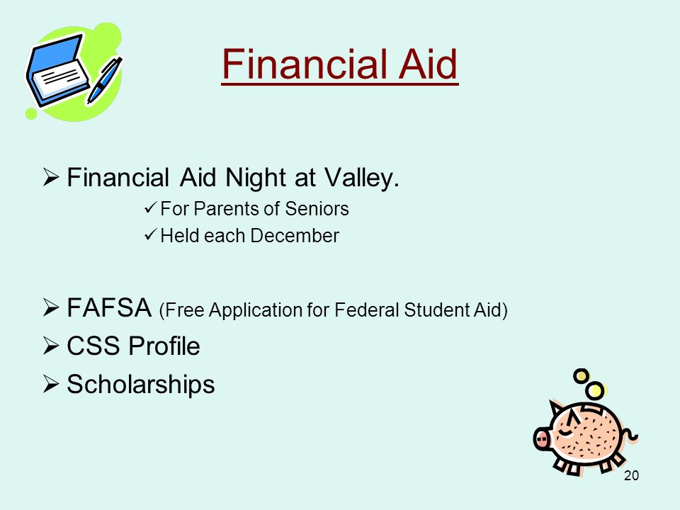 20 Financial Aid  Financial Aid Night at Valley.