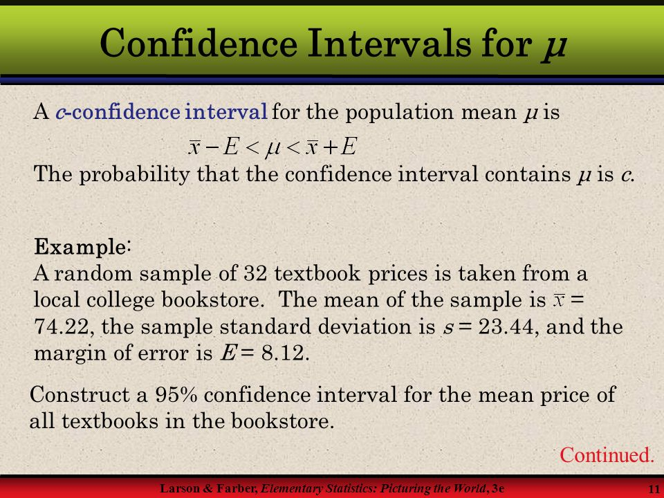 Confidence Intervals Chapter 6  § 6 1 Confidence Intervals for the