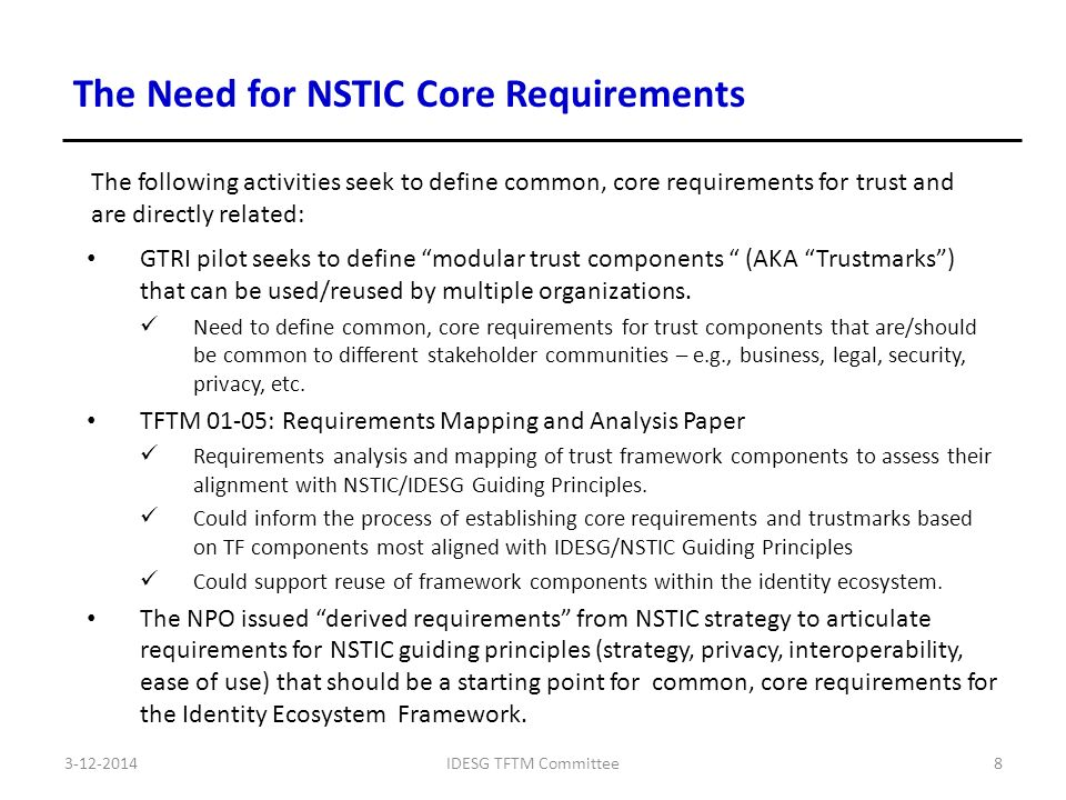 GTRI pilot seeks to define modular trust components (AKA Trustmarks ) that can be used/reused by multiple organizations.