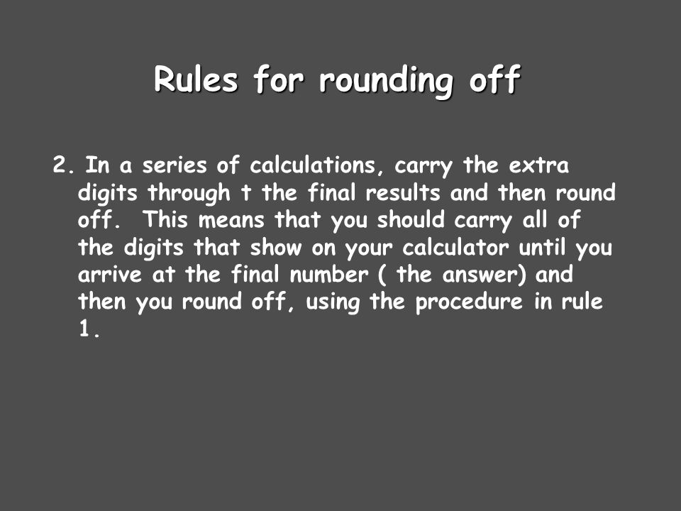 Rules for rounding off 2.