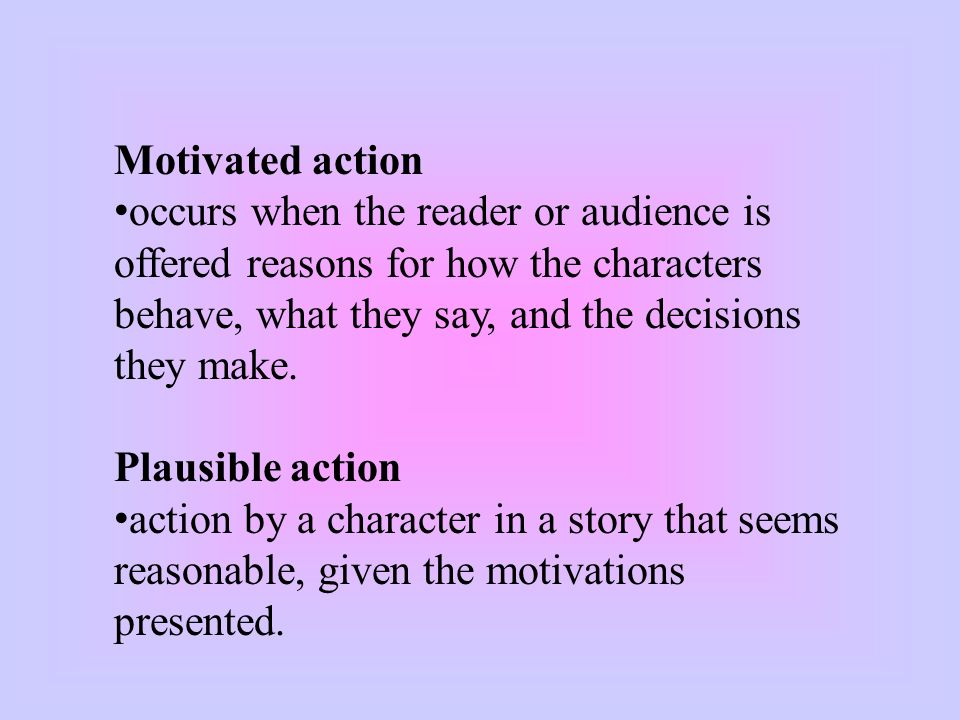 Showing allows the author to present a character talking and acting, and lets the reader infer what kind of person the character is.