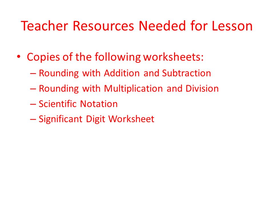 Teacher Resources Needed for Lesson Copies of the following ...
