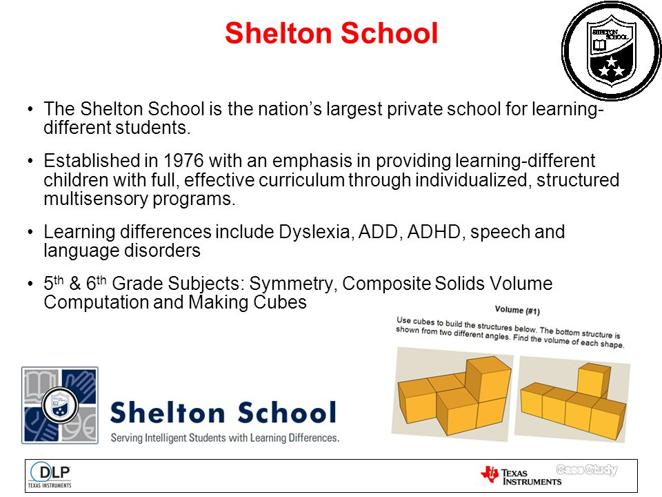 The Shelton School is the nation's largest private school for learning- different students.