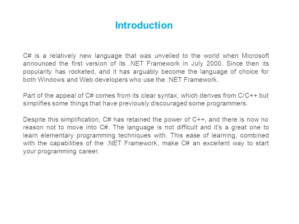 Lecture 1 Programming in C# Introducing C# Writing a C#
