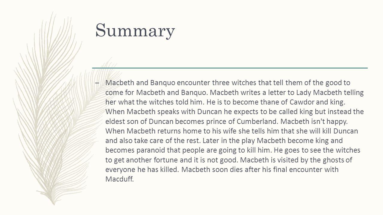 macbeth writes a letter to lady macbeth