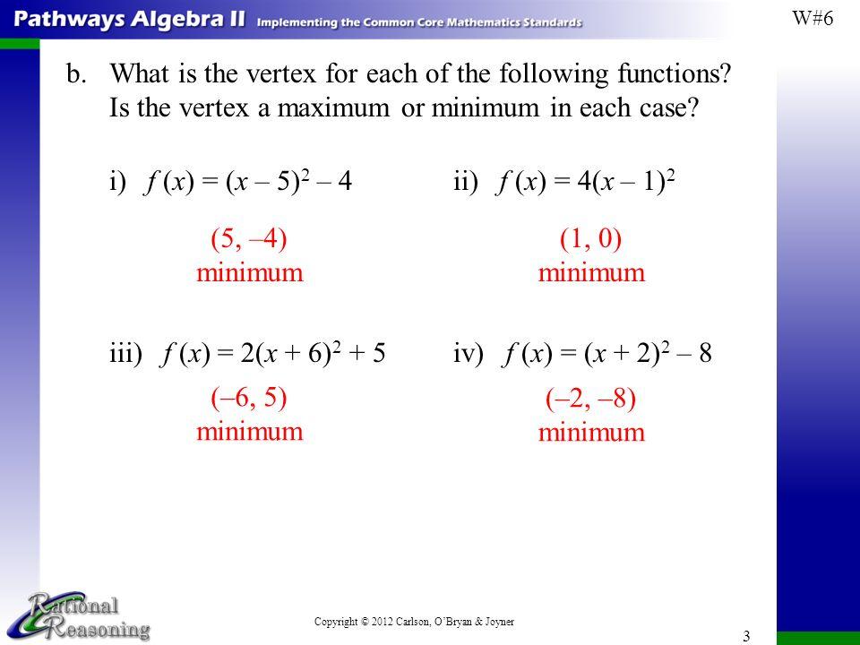 Copyright © 2012 Carlson, O\'Bryan & Joyner Worksheet #6: Vertex Form ...