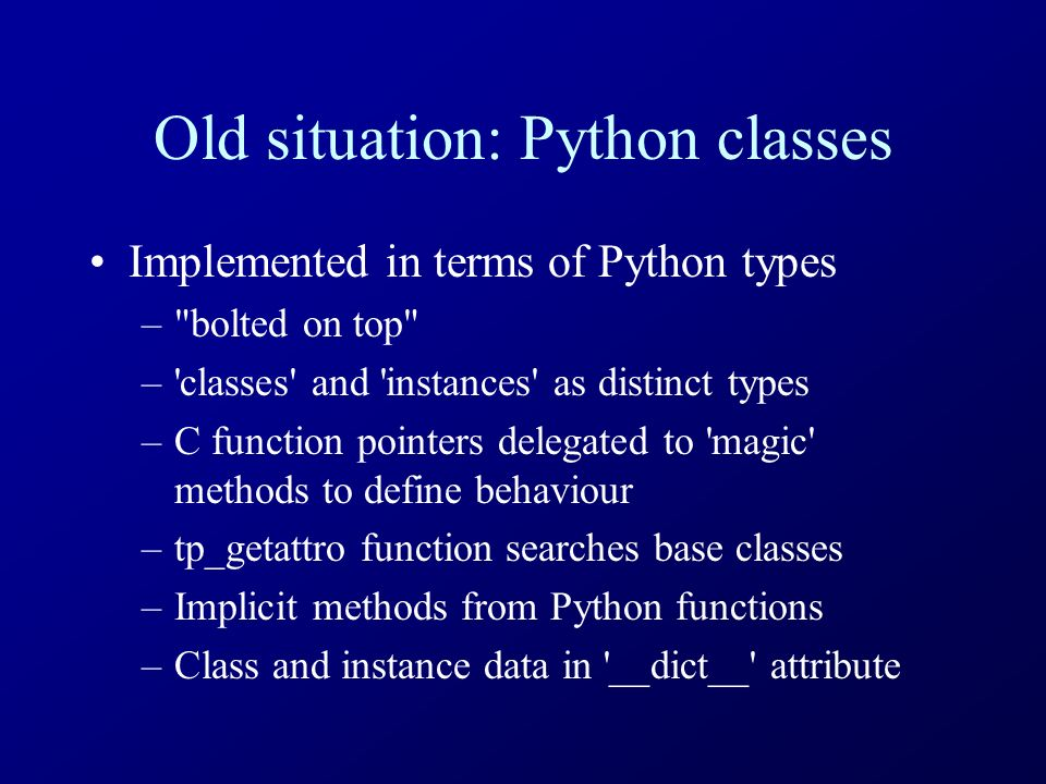 New-Style Classes Thomas Wouters XS4ALL #python  - ppt download