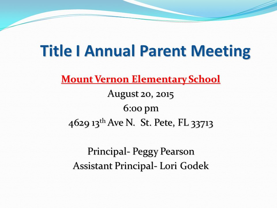 Title I Annual Parent Meeting Mount Vernon Elementary School August 20, :00 pm th Ave N.