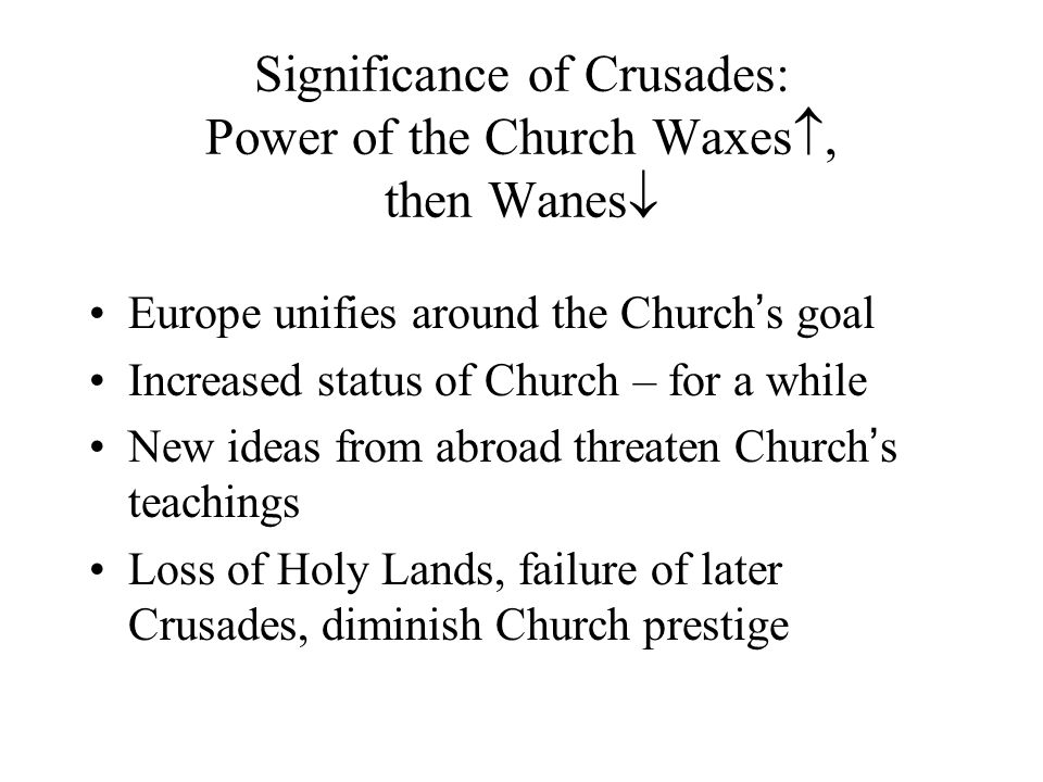 describe the effects of the crusades