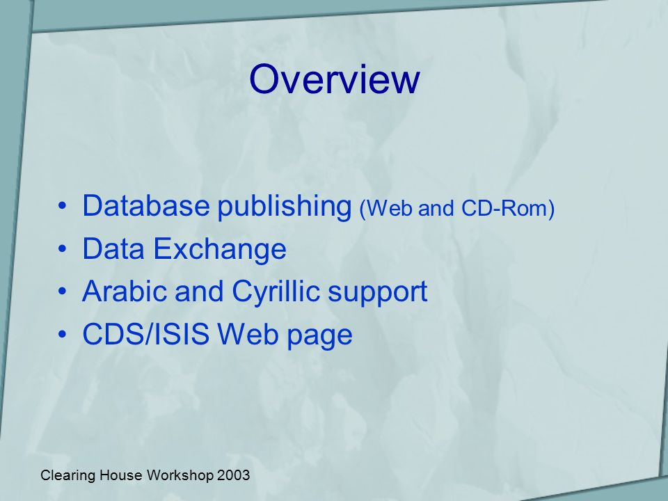 CDS/ISIS Clearing House Workshop 2003 – Patrick Huby, Davide Storti