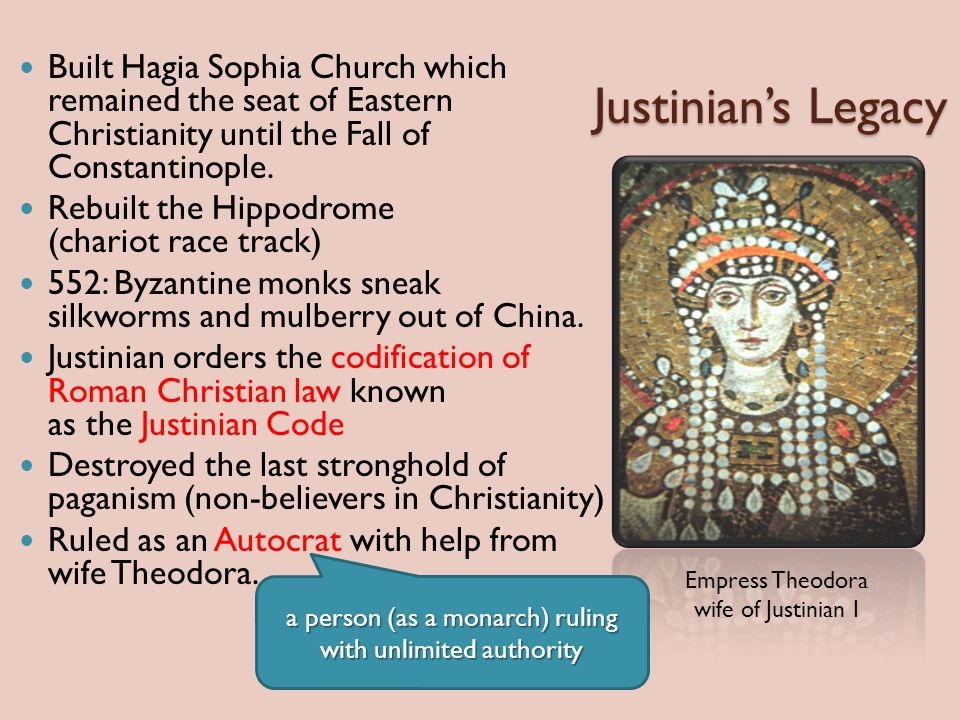 Justinian's Legacy Built Hagia Sophia Church which remained the seat of Eastern Christianity until the Fall of Constantinople.