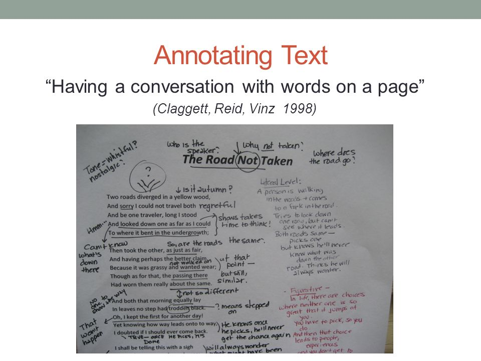 Annotating Text Having a conversation with words on a page (Claggett, Reid, Vinz 1998)