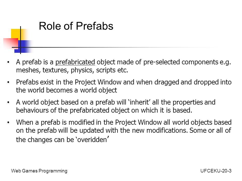 UFCEKU-20-3Web Games Programming Unity 3D Basic Concepts