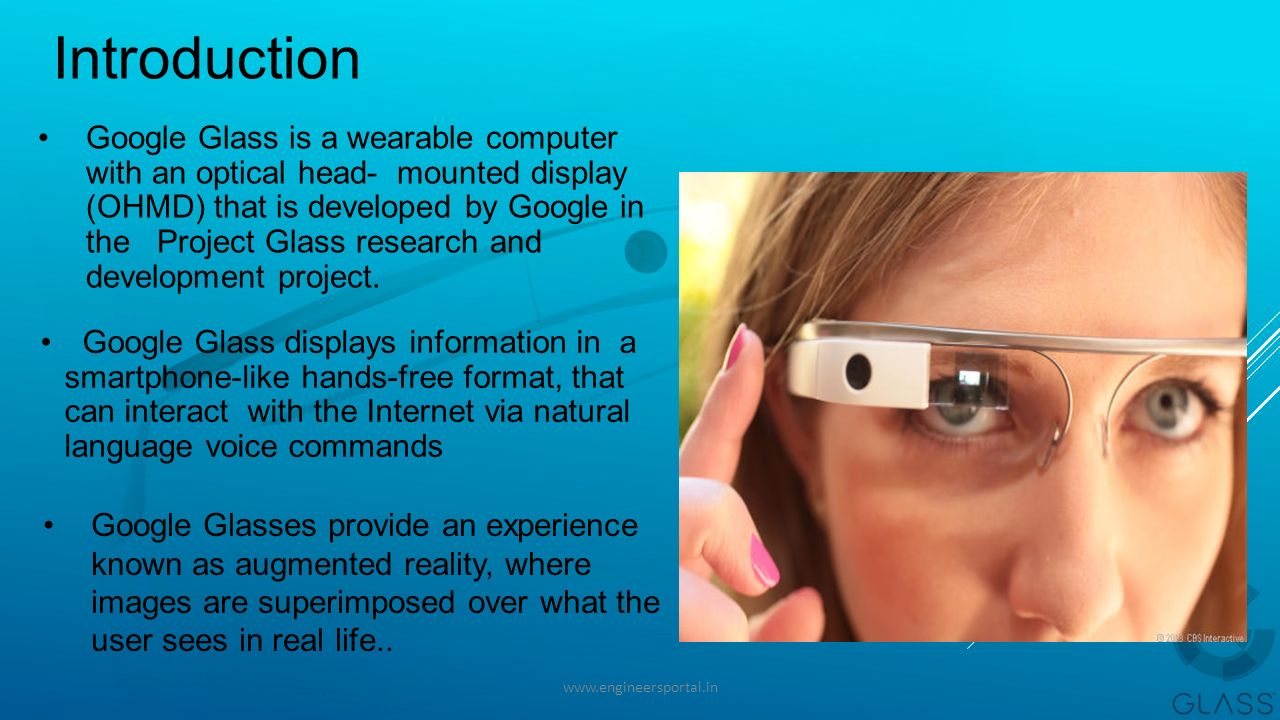 53bc48fe94 GOOGLE GLASS Contents -  Introduction  Technologies used  How ...