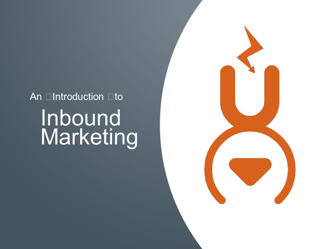 Inbound Marketing An Introduction to