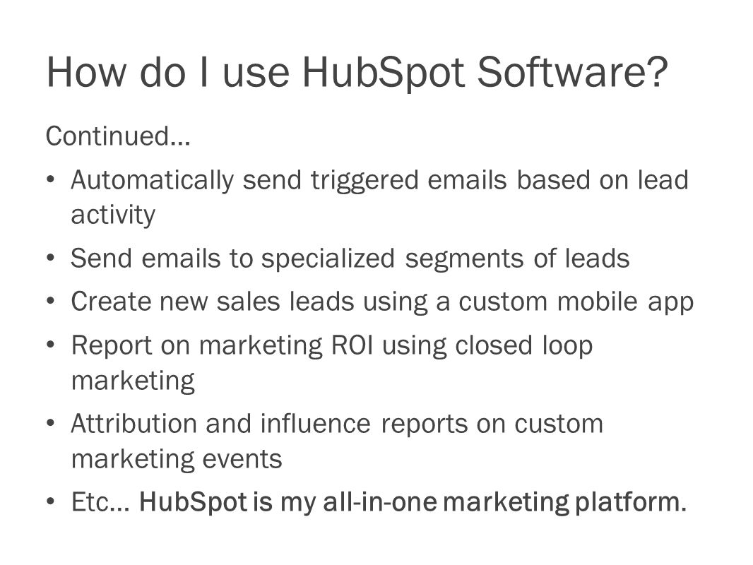 How do I use HubSpot Software.