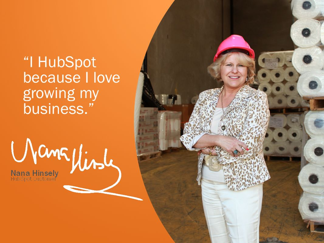 I HubSpot because I love growing my business.