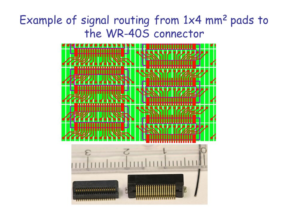 Example of signal routing from 1x4 mm 2 pads to the WR-40S connector