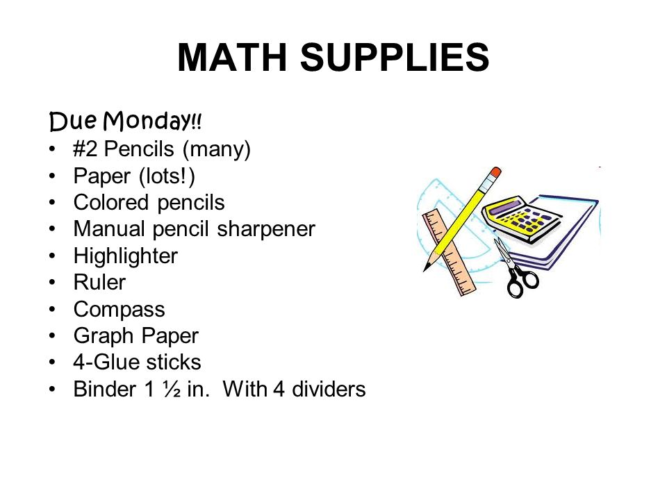 MATH SUPPLIES Due Monday!.