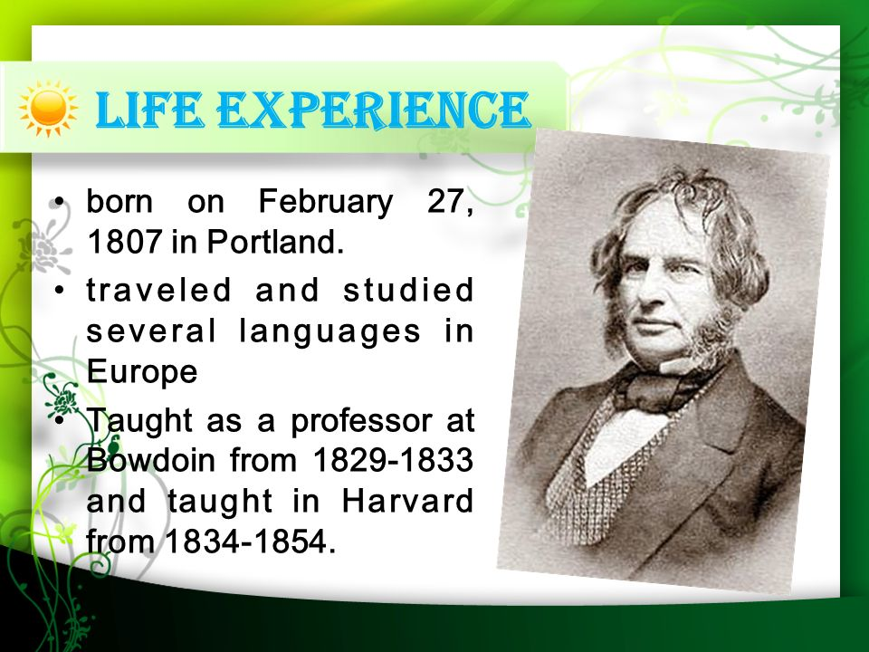 Life experience born on February 27, 1807 in Portland.