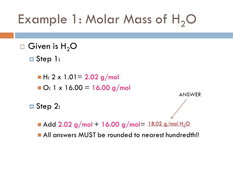 Molar mass what is molar mass the sum of the atomic masses of example 1 molar mass of h 2 o given is h 2 o urtaz Images