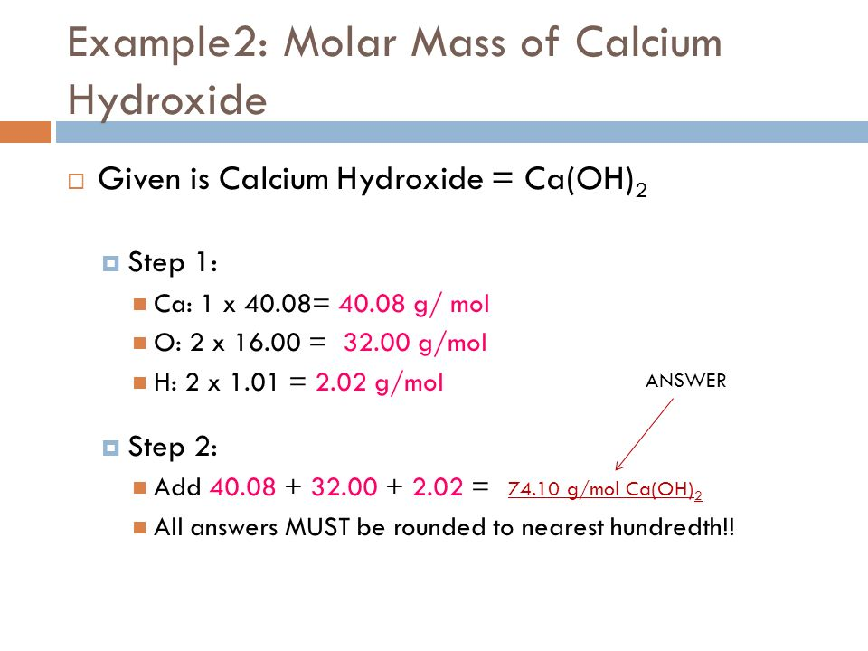 Molar mass what is molar mass the sum of the atomic masses of example2 molar mass of calcium hydroxide given is calcium hydroxide caoh urtaz Images