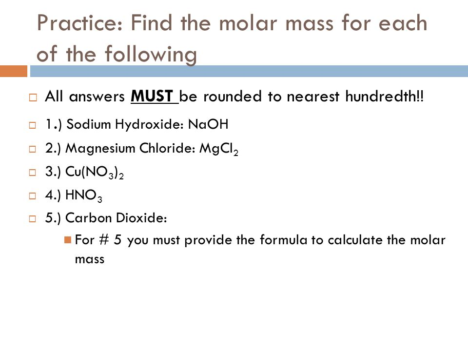 Molar mass what is molar mass the sum of the atomic masses of practice find the molar mass for each of the following all answers must be urtaz Images