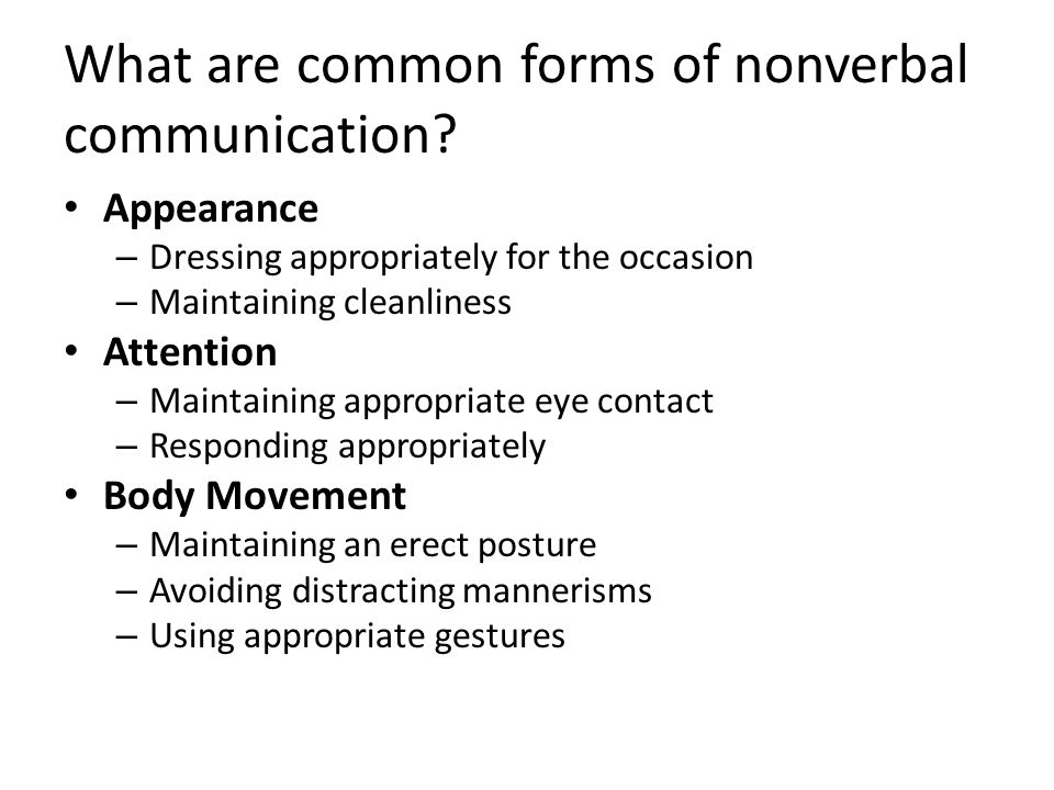 What are common forms of nonverbal communication.