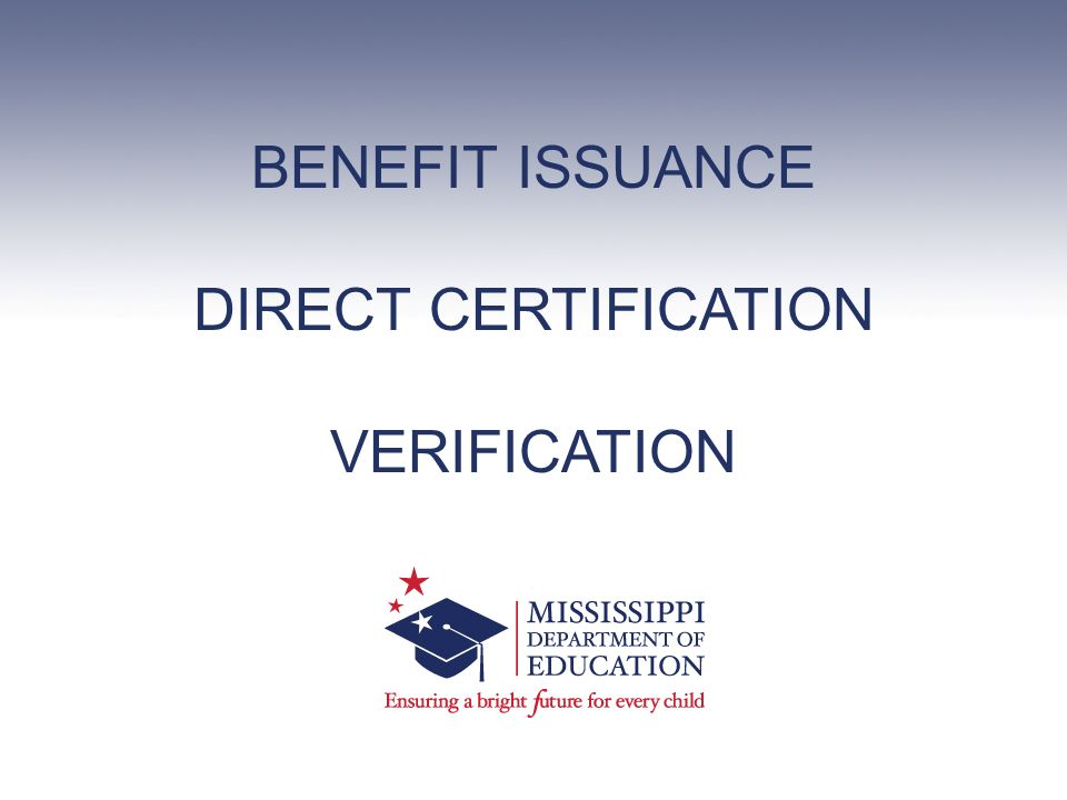 Benefit Issuance Direct Certification Verification Ppt Download