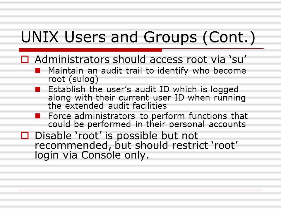 UNIX Technical Audit  UNIX Architecture  Multi-user, multi