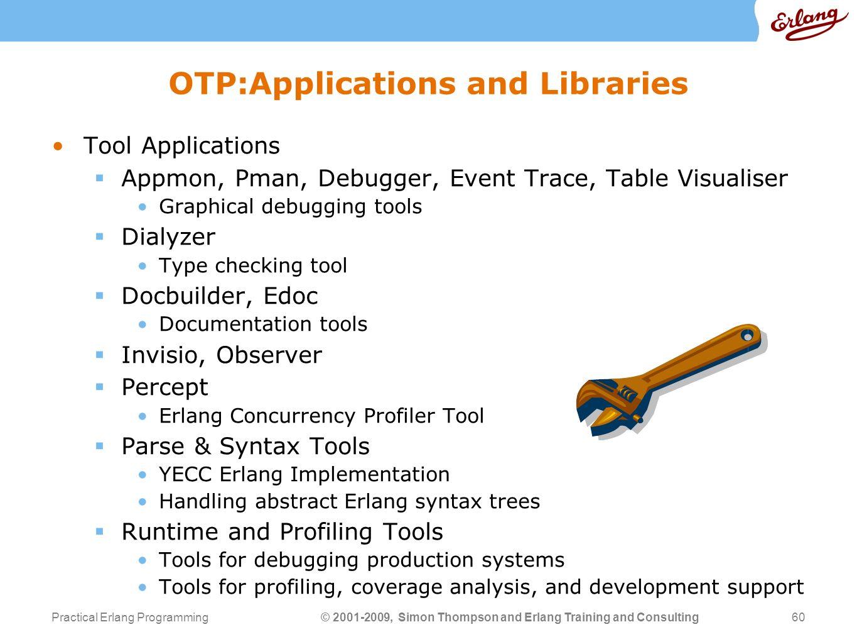 Practical Erlang Programming Simon Thompson University of