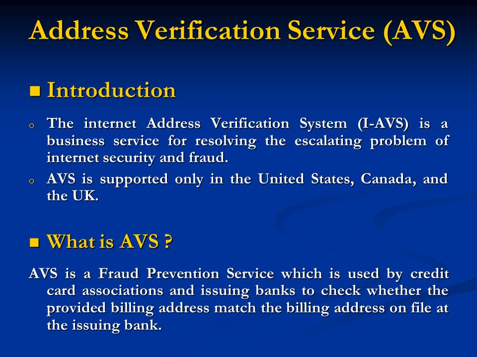 Address verification service avs introduction introduction o the introduction introduction o the internet address verification system i avs is a business reheart Image collections