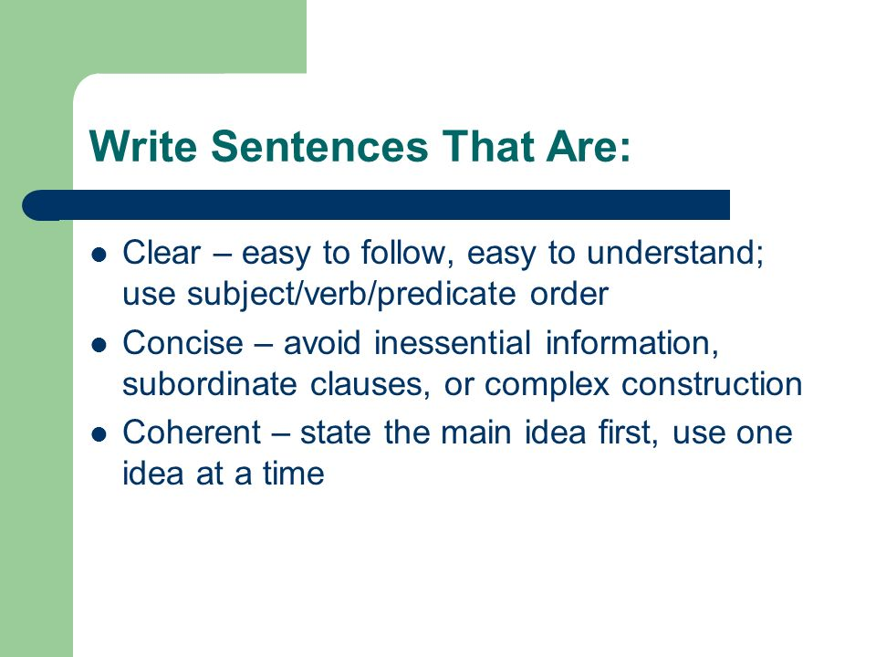 Writing Style and Standards Use Clarity, Conciseness, & Coherence in