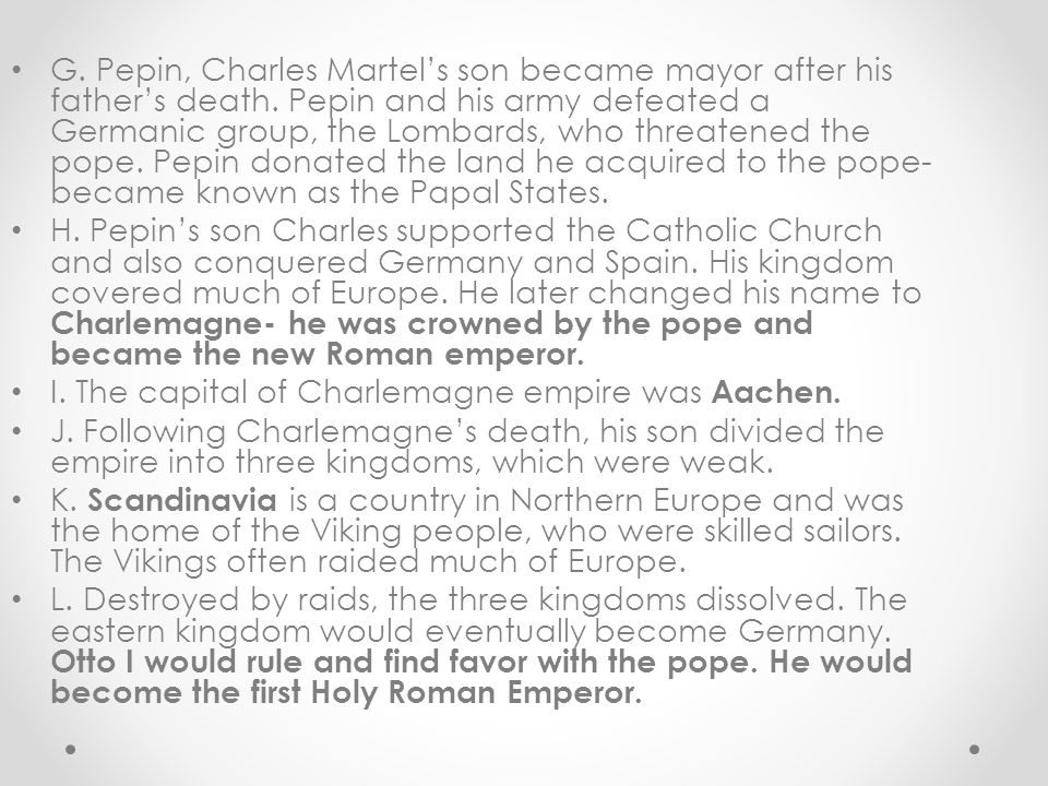 G. Pepin, Charles Martel's son became mayor after his father's death.