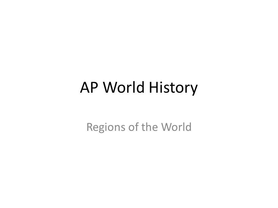 ap world history regions