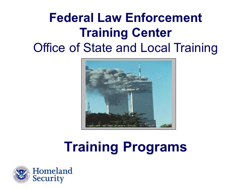 Federal Law Enforcement Training Center Office Of State And Local