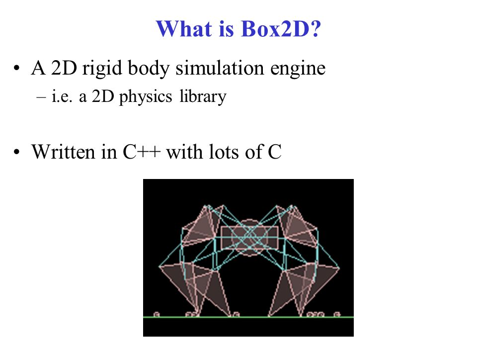 CSE 380 – Computer Game Programming Box2D Box2D TestBed
