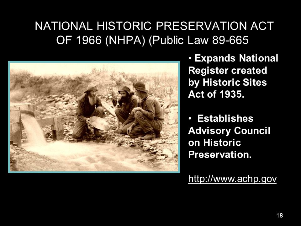 NATIONAL HISTORIC PRESERVATION ACT OF 1966 NHPA Public Law Expands National Register