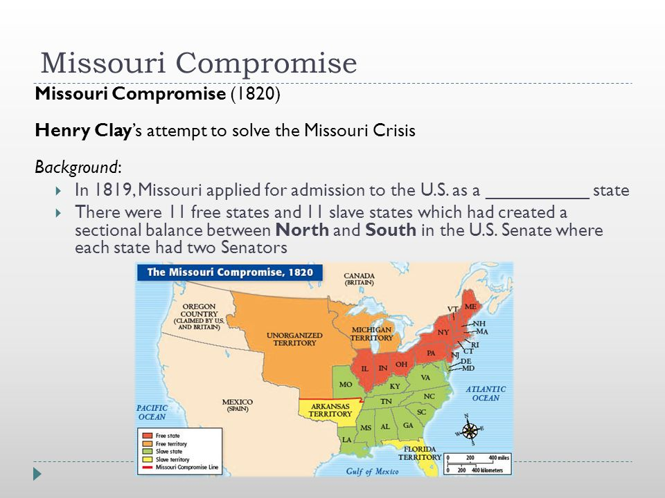 Missouri Compromise Missouri Compromise (1820) Henry Clay's attempt to solve the Missouri Crisis Background:  In 1819, Missouri applied for admission to the U.S.