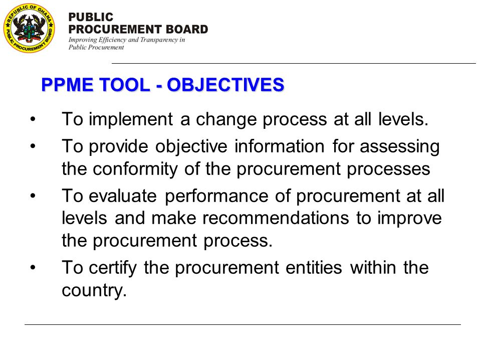 USING THE PUBLIC PROCUREMENT MODEL OF EXCELLENCE (PPME) TOOL