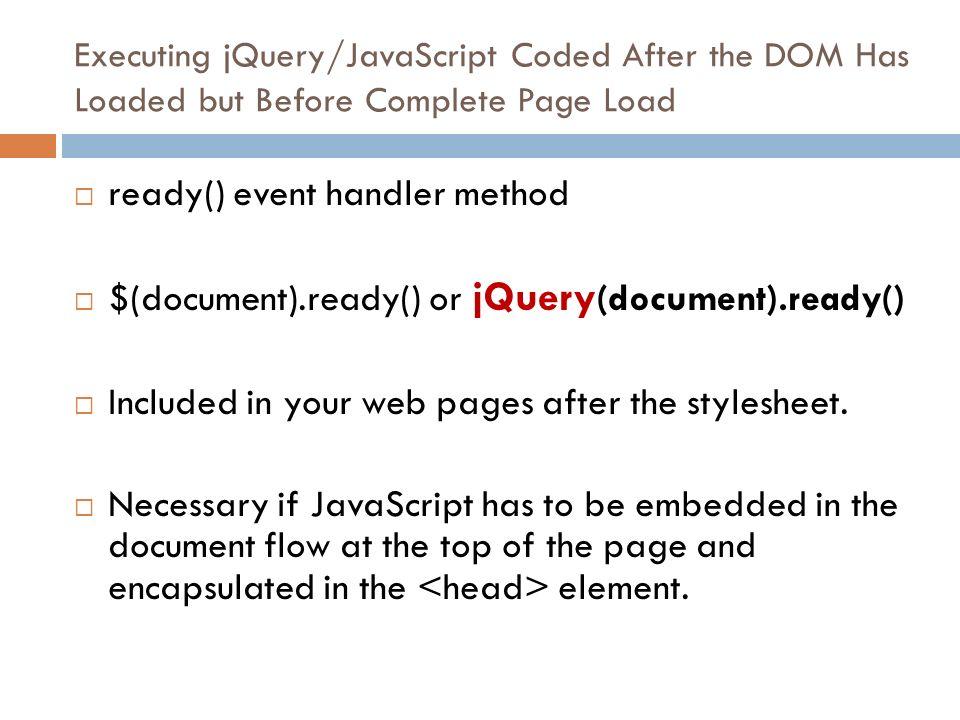 JQUERY | INTRODUCTION  jQuery  Open source JavaScript