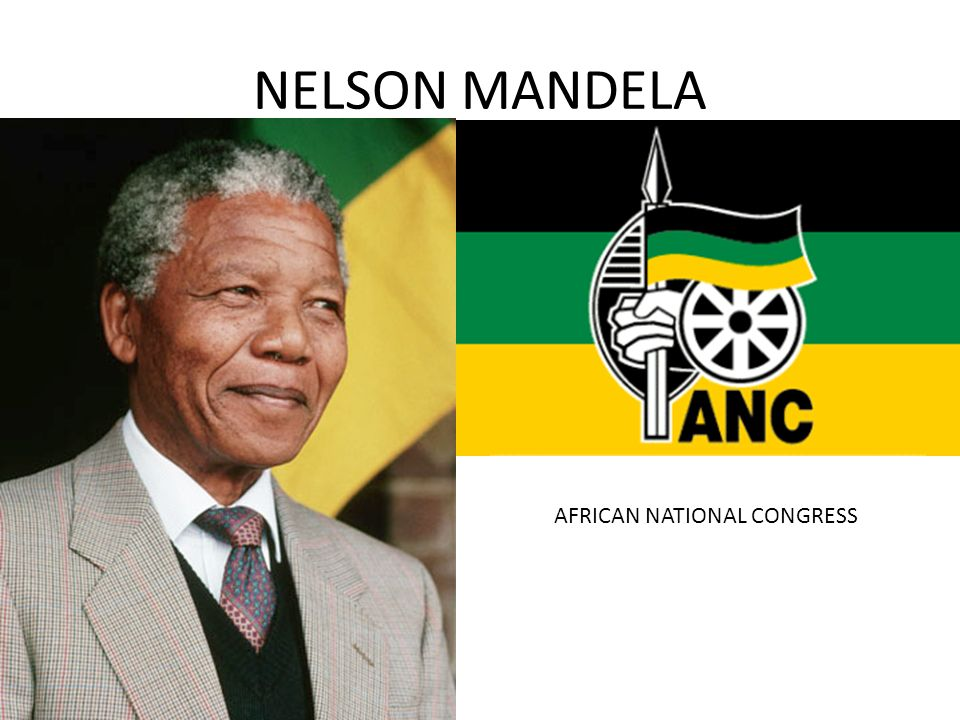 NELSON MANDELA AFRICAN NATIONAL CONGRESS