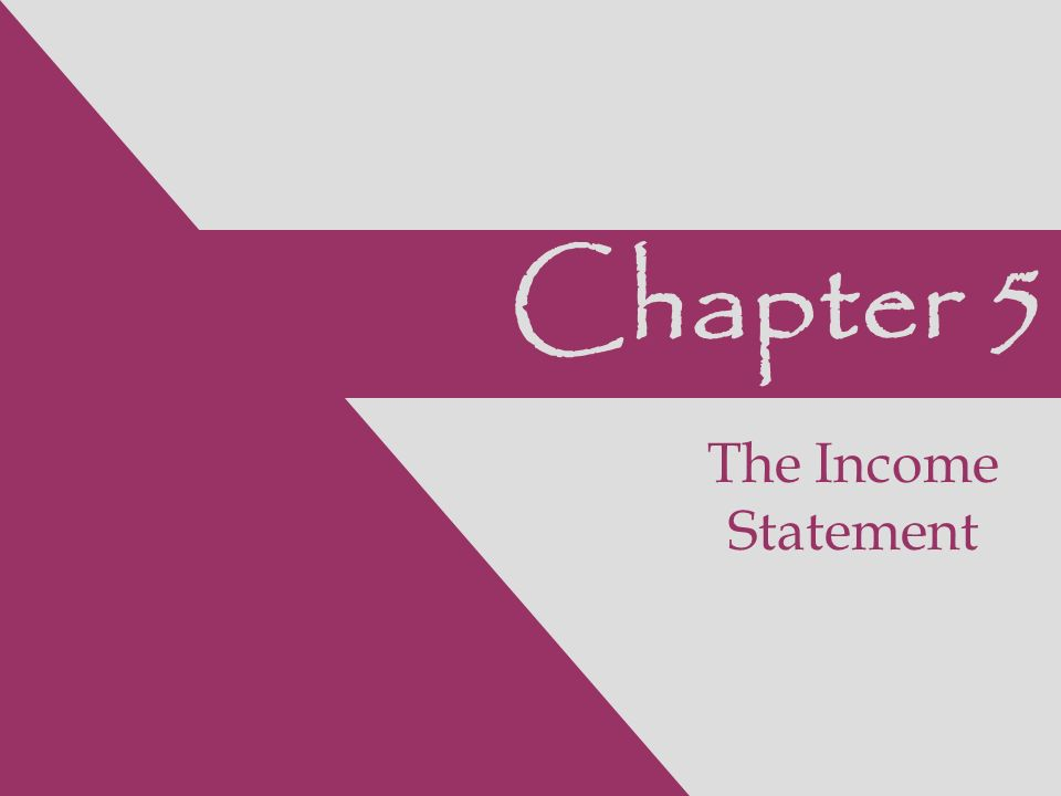 Chapter 5 The Income Statement