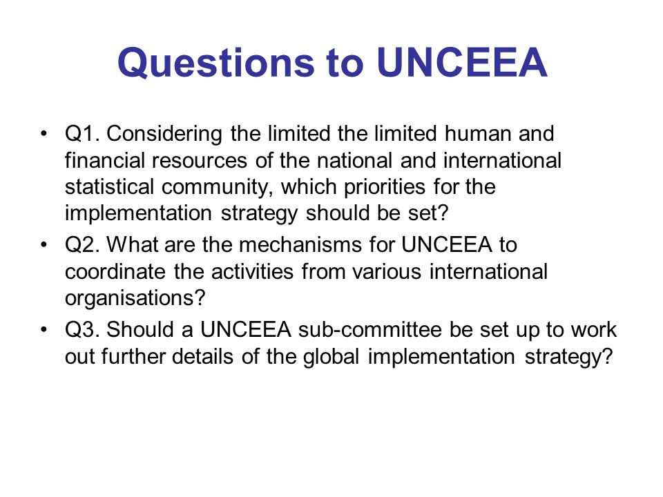 Questions to UNCEEA Q1.
