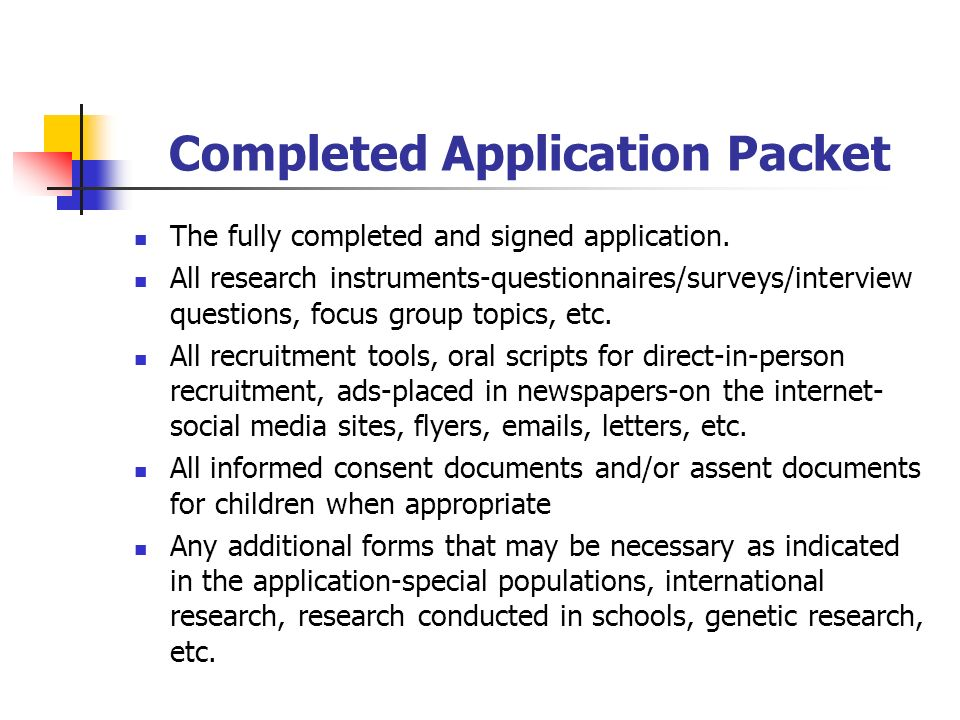 Completed Application Packet The fully completed and signed application.