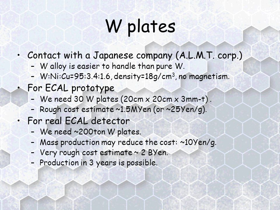 W plates Contact with a Japanese company (A.L.M.T.