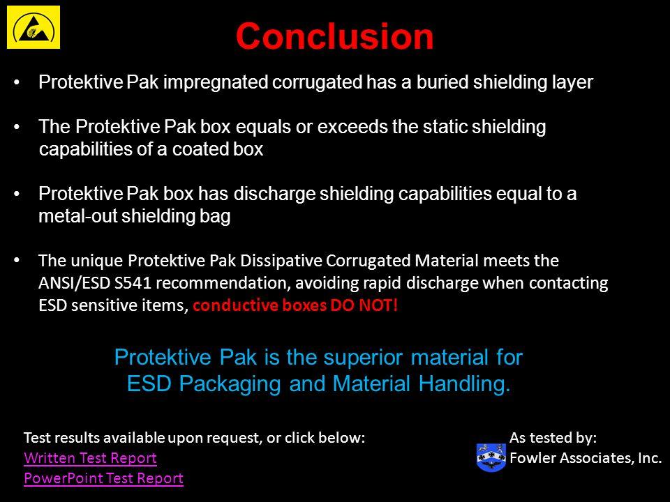 Independent ESD tests prove …  Protektive Pak® Impregnated