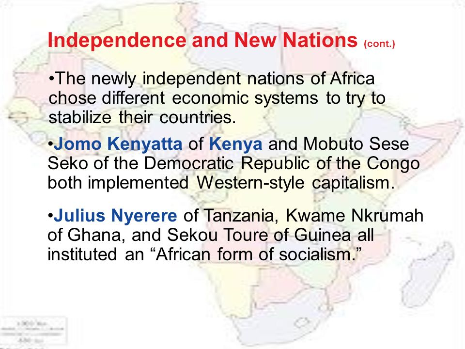 The newly independent nations of Africa chose different economic systems to try to stabilize their countries.